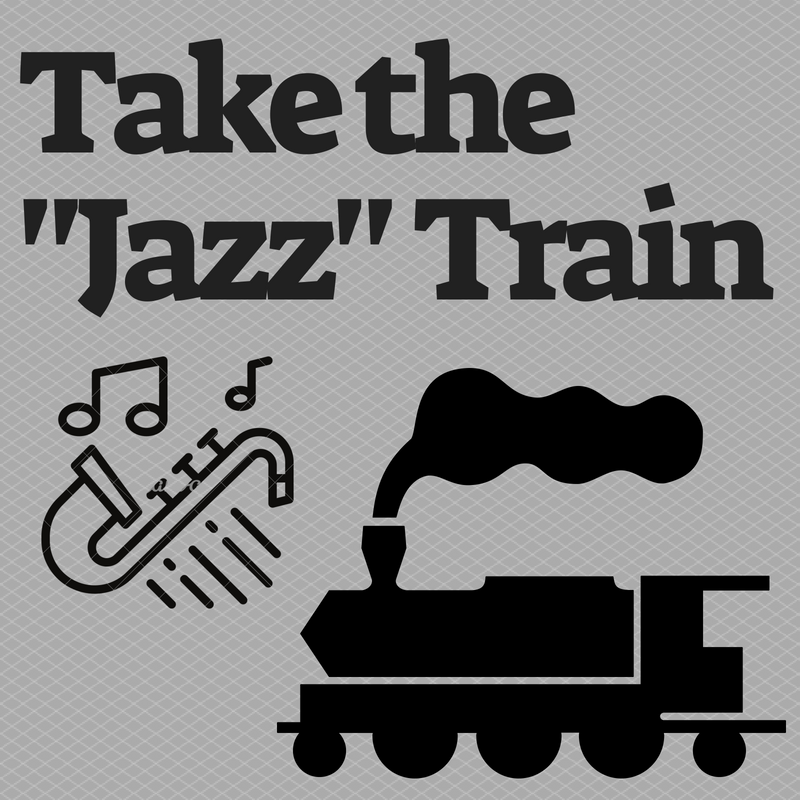 Take the Jazz train - <font style=&#34;text-transform: capitalize;&#34;>Open for Harp, Horn <br>