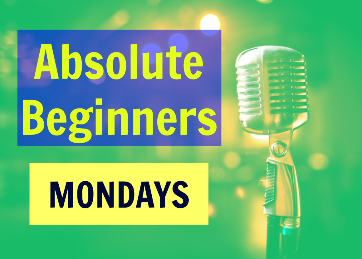 ABSOLUTE BEGINNERS GROUP LESSONS (6 WEEKS)  + 1 FREE VOICE COACHING MONDAYS