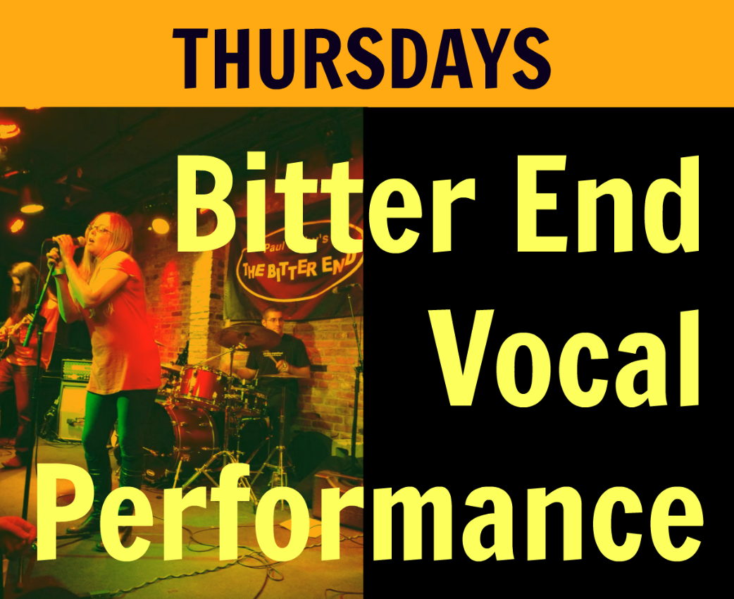 "VOCAL PERFORMANCE—PERFORM FRIDAY, 6/2 AT ""THE BITTER END"""