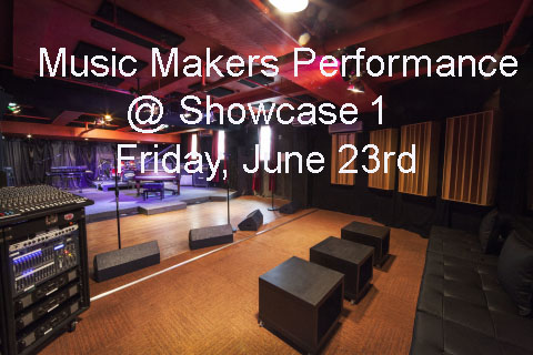 ************* MUSIC MAKERS SHOWCASE NIGHT @ SOUNDSTAGE 1  ************* <br><br>