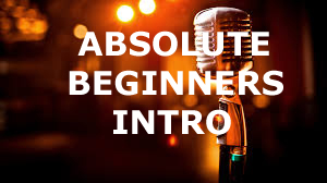 ABSOLUTE BEGINNERS INTRO TO SINGING  - New Classes Coming Soon