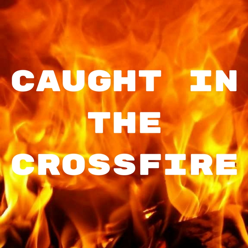 CAUGHT IN THE CROSSFIRE - <font style=&#34;text-transform: capitalize;&#34;>Open for guitar, harp and horn!</font>