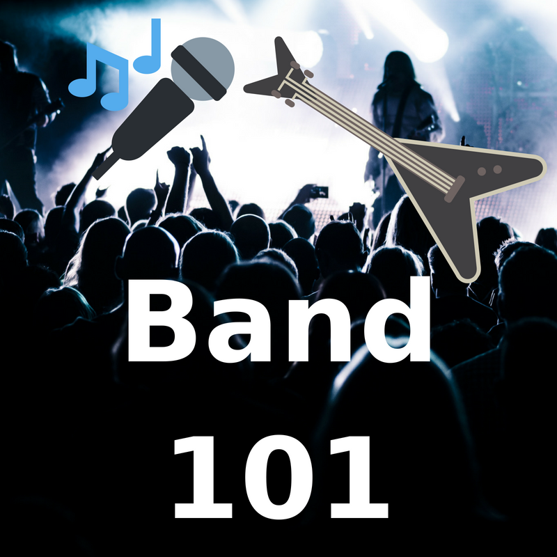 BAND 101 - <font style=&#34;text-transform: capitalize;&#34;>Open for Vocals, Guitars, Bass, Drums and Keys! </font