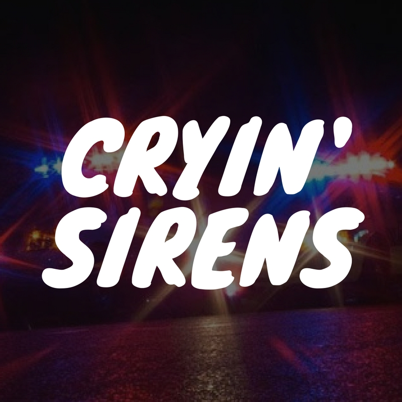 CRYIN' SIRENS - <font style=&#34;text-transform: capitalize;&#34;>Open for 1 guitar and keys! </font>