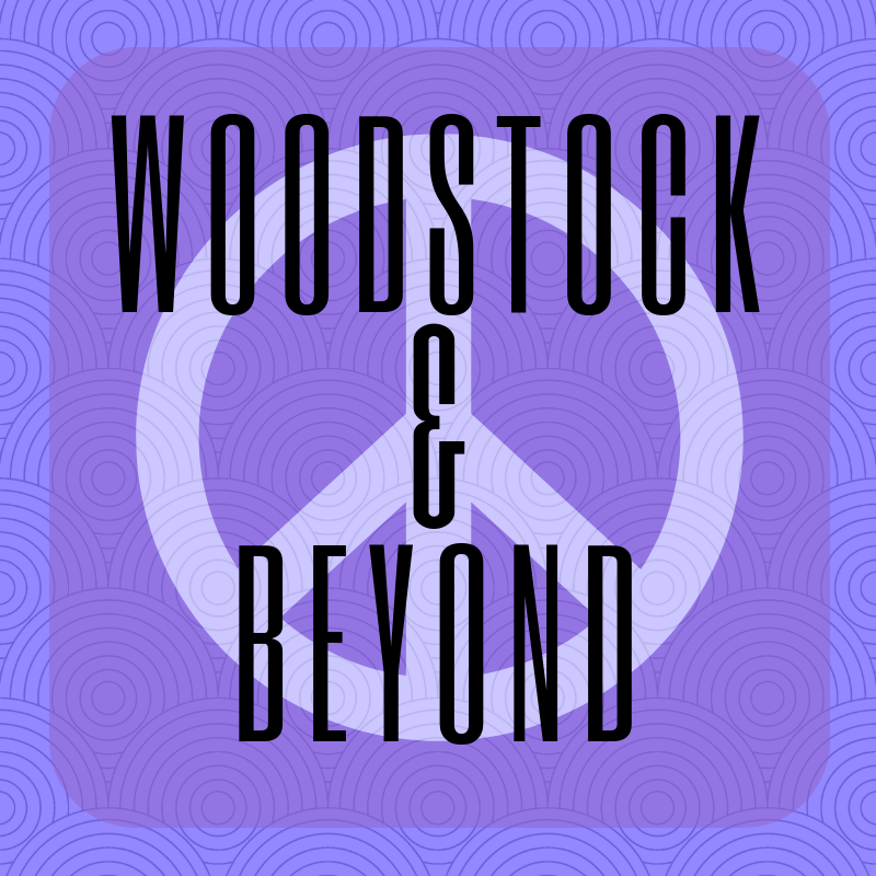 Woodstock and Beyond