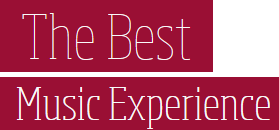 The Best Music Experience